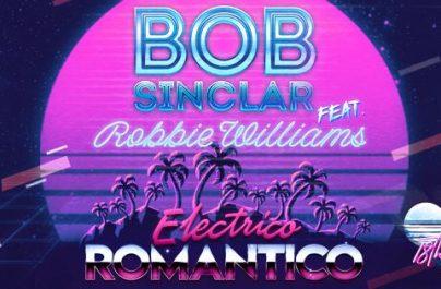 """Εκρηκτικό και ιδιαίτερα Groovy το νέο single του Robbie Williams και του Bob Sinclar που φέρει το όνομα """"Electrico Romantico""""."""