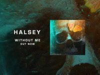 HALSEY – Without Me (Week #08)